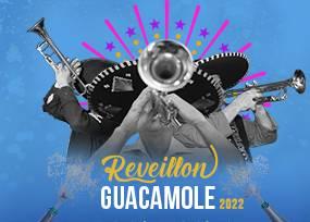 REVEILLON GUACAMOLE 2022