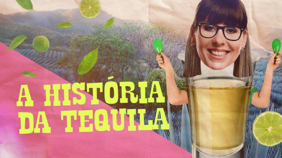 A história da tequila
